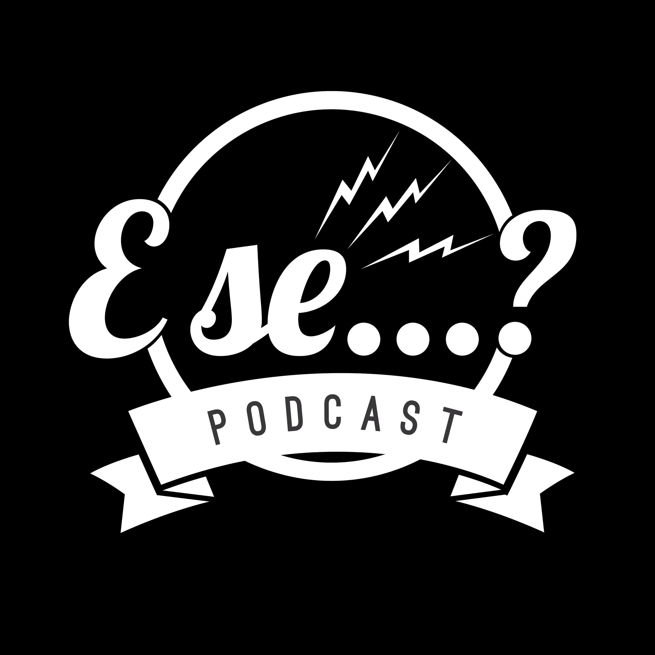 E Se Podcast